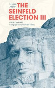 The Seinfeld Election III by C. Owen Paepke