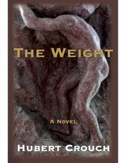 THE WEIGHT by Hubert Crouch