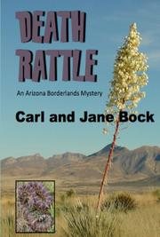 DEATH RATTLE by Carl Bock
