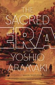THE SACRED ERA by Yoshio Aramaki