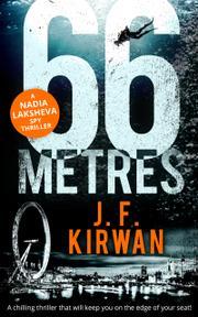 66 METRES by J.F. Kirwan