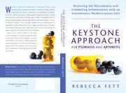 THE KEYSTONE APPROACH FOR PSORIASIS AND ARTHRITIS by Rebecca Fett