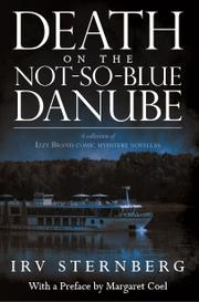 DEATH ON THE NOT-SO-BLUE DANUBE by Irv Sternberg