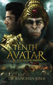 TENTH AVATAR by Kanchan Joshi
