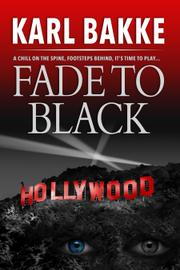 FADE TO BLACK by