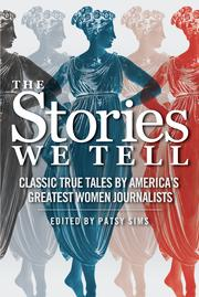 THE STORIES WE TELL by Patsy Sims