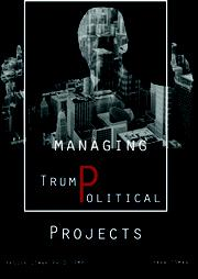 MANAGING TRUMPOLITICAL PROJECTS by Yasser Osman