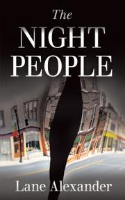 THE NIGHT PEOPLE by Lane Alexander