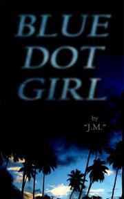BLUE DOT GIRL by J. M.