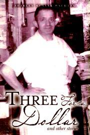 THREE FOR A DOLLAR by Shirley Russak Wachtel