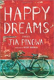 HAPPY DREAMS by Jia Pingwa