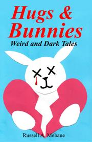 HUGS & BUNNIES by Russell  A Mebane