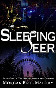 THE SLEEPING SEER by Morgan  Blue Malory