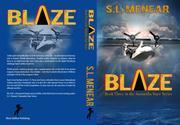 BLAZE by S.L. Menear