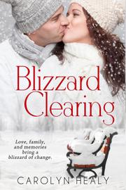 BLIZZARD CLEARING by Carolyn  Healy