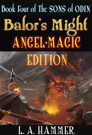 BALOR'S MIGHT by L.A. Hammer