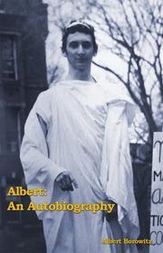 ALBERT: AN AUTOBIOGRAPHY by Albert  Borowitz