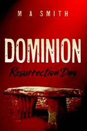 DOMINION by M. A.  Smith