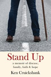 STAND UP by Ken  Cruickshank