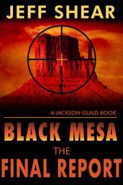 BLACK MESA by Jeff Shear