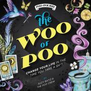 THE WOO OF POO by Suzy Batiz