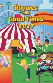 RHYMES AND GOOD TIMES 2017 by Jack  Phillips