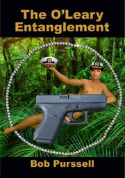 THE O'LEARY ENTANGLEMENT by Bob Purssell