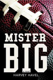 MISTER BIG by Harvey Havel