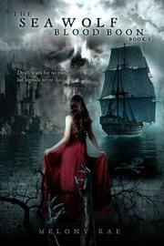 THE SEA WOLF by Melony  Rae