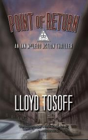 POINT OF RETURN by Lloyd Tosoff