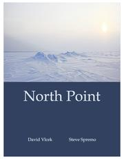 NORTH POINT by Steve  Spremo