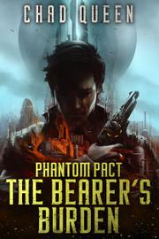 PHANTOM PACT by Chad  Queen