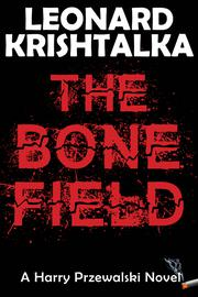 THE BONE FIELD by Leonard Krishtalka