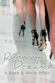 RUNWAY DREAMS by T.K.  Ambers
