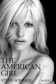 THE AMERICAN GIRL by Steve Sohmer