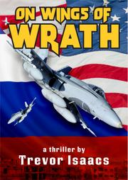 ON WINGS OF WRATH by Trevor Isaacs