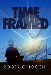 TIME FRAMED by Roger  Chiocchi