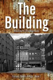 THE BUILDING by Richard  Snodgrass