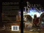 RELICS OF THE DIVINE by Stephen R.  Watts