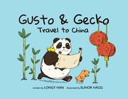 GUSTO & GECKO TRAVEL TO CHINA by Longy  Han