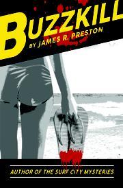 BUZZKILL by James R.  Preston