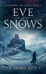 EVE OF SNOWS by L. James  Rice