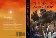 THE DEVIL'S WORKSHOP by Donnally  Miller
