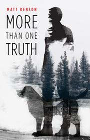 MORE THAN ONE TRUTH by Matt  Benson