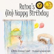 RAINA'S (UN) HAPPY BIRTHDAY Cover