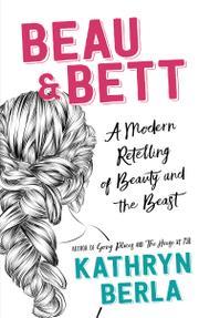 BEAU & BETT by Kathryn Berla