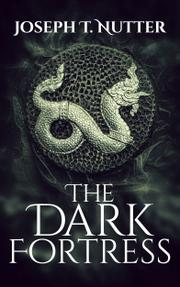 THE DARK FORTRESS by J.S.  Trent