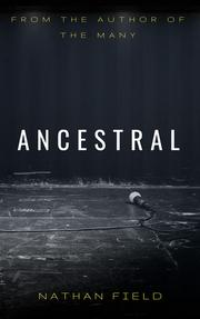 ANCESTRAL by Nathan Field