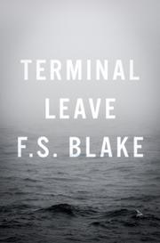 TERMINAL LEAVE by F.S.  Blake