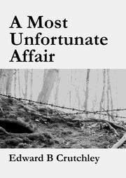 A MOST UNFORTUNATE AFFAIR by Edward B. Crutchley